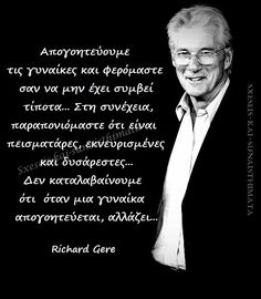 Richard Gere, Inspirational Quotes, Future, Sayings, Wallpaper, My Love, Words, Beautiful, Life Coach Quotes