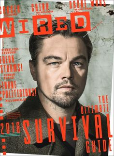 Wired magazine taps actor Leonardo DiCaprio to cover its January 2016 Survival issue. The actor opens up to the magazine about three times he had a… Michelle Rodriguez, Tandem, Leonardo Dicaprio Interview, Madonna, Magazine Wall, Wire Cover, Magazin Design, Cover Boy, Magazine Cover Design