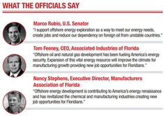 Florida officials agree, developing The state's offshore energy will boost the economy, benefit U.S. Energy security.