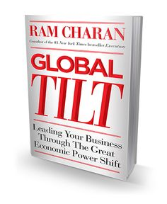 Global Tilt- Leading Your Business Through the Great Economic Power Shift