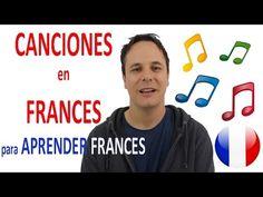 CANCIONES EN FRANCES (para aprendre francés!) - YouTube
