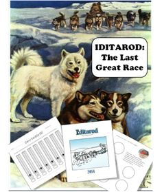 Follow and teach your students about the Iditarod! Included are activities for math, writing, art, reading, technology, and more. Ready for 2015!