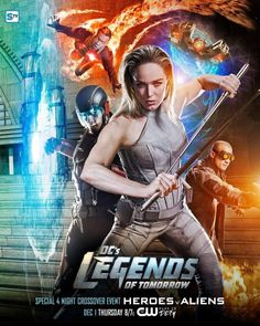 Legends of tomorrow Heroes vs Aliens crossover poster #CW