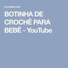 BOTINHA DE CROCHÊ PARA BEBÊ - YouTube