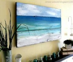 DIY Coastal Painting on wood ~ http://www.completely-coastal.com/2012/05/painted-old-wood-ocean-wall-art-for-sea.html?m=1