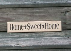 Home Sweet Home  Primitive Country Shelf by thecountrysignshop, $6.50