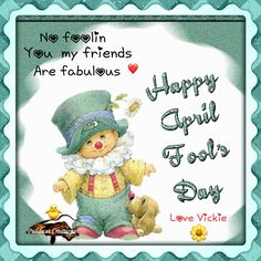 Happy April Fools Day! Have you played a joke on anyone today?  I did! And Papaw had a joke played on him!  Have a nice evening Dear Ones and enjoy Sonday!!! Love ¥!ck!£ ♂️