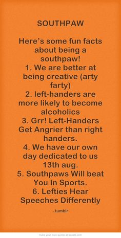 Here's some fun facts about being a southpaw!