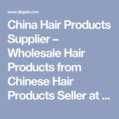 China Hair Products Supplier – Wholesale Hair Products from Chinese Hair Products Seller at Professional Smartphones Unlocked Mobile Cell Phones | DHgate.com - Page 1