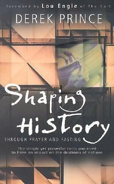 Shaping History Through Prayer and Fasting by Derek Prince Paperback Book (E