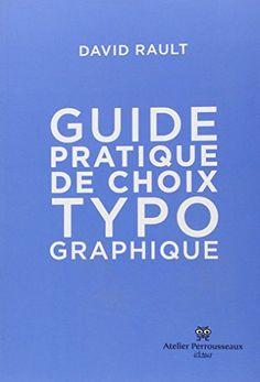 Guide de choix typographique de David Rault http://www.amazon.fr/dp/2911220269/ref=cm_sw_r_pi_dp_vHB5vb1SV9EA5
