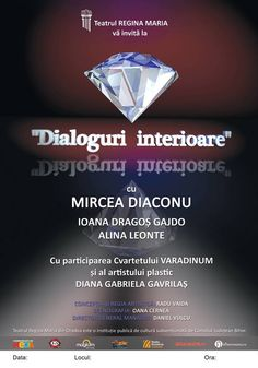 Dialoguri interioare, spectacol cultural-artistic-filozofic-spiritual la Teatrul de Stat regina Maria Oradea Dan, Internet, Events, Artist, Artists