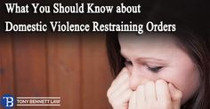 WHAT YOU SHOULD KNOW ABOUT #DOMESTICVIOLENCE RESTRAINING ORDERS