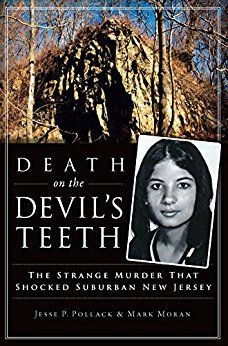 Death on the Devil's Teeth: The Strange Murder That Shocked Suburban New Jersey by author Jesse P. Pollack. As Springfield residents decorated for Halloween in September 1972, the crime rate in the quiet, affluent township was at its lowest in years. That mood was shattered when the body of sixteen-year-old Jeannette DePalma was discovered in the local woods, allegedly surrounded by strange objects. Some feared witchcraft was to blame, or was it a serial killer? #Murder #Witchcraft #Occult