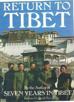 """After years of rebuffs from the Chinese, in 1982 Heinrich Harrer returned to Tibet, the country he had fled from thirty years earlier. I blogged January 30, 2015, with """"Still dreaming of Shangri-La."""" Image by Harrer, from the cover of his book."""