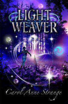 Light Weaver by Carol Anne Strange - ebook, fantasy,  sci-fi romance, Love, nature, paranormal, mobi