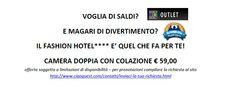 SPECIALE PROMOZIONE CIAOGUEST/FASHION HOTEL VALMONTONE (ROMA) http://www.ciaoguest.com/contatti/inviaci-la-tua-richiesta.html