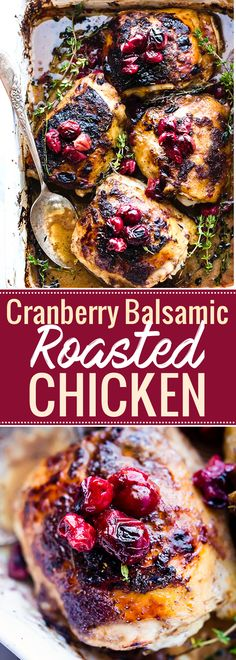 ONE pan Cranberry Balsamic Roasted Chicken! This Paleo Cranberry Balsamic Roasted Chicken makes a healthy one pan dinner or holiday dish. This Paleo Balsamic Roasted Chicken is a simple yet healthy dinner. A sweet tangy marinade makes this roasted chicken Balsamic Chicken Marinades, Roast Chicken Recipes, Roast Chicken Dinner, Roast Chicken Marinade, Balsamic Onions, Balsamic Glaze, Beef Recipes, Cooking Recipes, Gastronomia