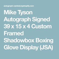 Mike Tyson Autograph Signed 39 x 15 x 4 Custom Framed Shadowbox Boxing Glove Display (JSA)