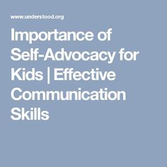 Importance of Self-Advocacy for Kids | Effective Communication Skills