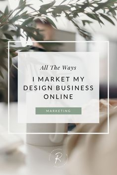 I'm sharing all the different platforms and strategies I use to promote my brand and website design business | #marketingtips #smallbusinesstips