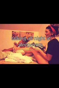 Talking all night at sleep overs
