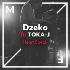 Dzeko - Heart Speak (feat. TOKA-J) [Single] [Exclusivo] [iTunes Plus] | Hits e Beats