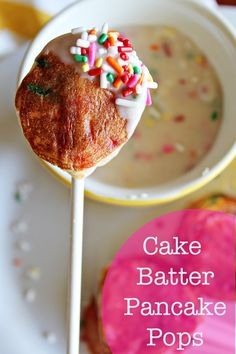 Cake Batter Pancake Pops with a Sweet Sprinkle Dip