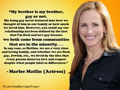 A gay rights quote by Marlee Matlin. Made by www.facebook.com/GayMarriageOregon