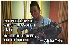 Remember When Aisha Tyler Owned The Trolls Who Challenged Her Knowledge Of Video Games