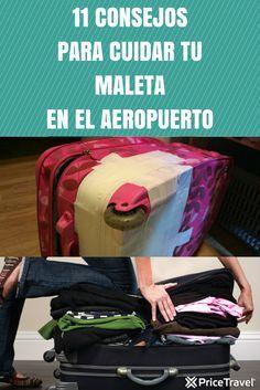 Útiles consejos para que cuides tu maleta y no le pase nada en el aeropuerto.