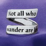 Not All Who Wander Are Lost, ring, $24.98