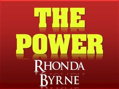 my favourite excerpt of my favourite book THE POWER Rhonda Byrne