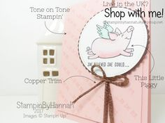 Cute Just Because Card using This Little Piggy and Stampin Blends from Stampin' Up! and Stampin by Hannah  #handmade #card #justbecause #stampinup