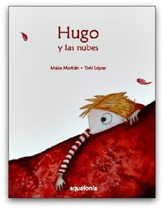 Mamá también sabe... El Blog: Hugo y las nubes - Un libro de emociones!. Feelings And Emotions, Popular Books, Book Cover Design, Storytelling, Spanish, Poster Prints, Education, Blog, Madrid