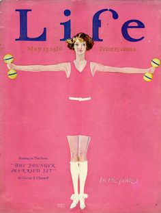 A story about fitness for women made the cover of Life in the 1920s.  Who knew?