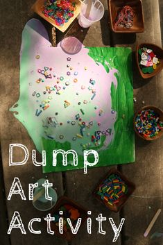"""Dump Art Activity for Kids"" Process Art and Loose Parts