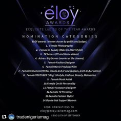 8TH EXQUISITE LADIES OF THE YEAR (ELOY) 2016 AWARDS CALL FOR NOMINATIONS  2016 so far has been a phenomenal year for women all around the world. We have seen the 1st ever Female US Presidential Candidate the 1st Female UK Prime Minister in power since the late 80s the 1st Nigerian Female President of a major US television network the 1st Female Nigerian Chancellor and lets not forget the female athletics in Rio the Nigerian Female rower who was exceptional at the Olympics. Its that time…