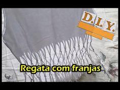 DIY - Como fazer uma regata com franjas | Luciana Queiróz
