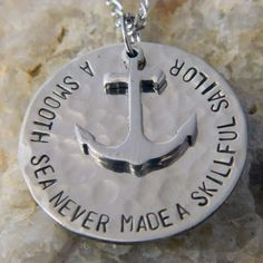 A Smooth Sea Never Made a Skillful Sailor Necklace by WireNWhimsy