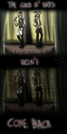 (Open RP I'm SpringTrap) Sadly...... They won't.....  (I didn't change the description because if anyone wants to rp this go ahead)