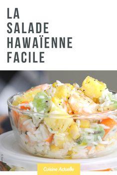 Salade hawaienne - Recettes - The Best Mexican Recipes Fruit Recipes, Salad Recipes, Cooking Recipes, Healthy Recipes, Dessert Recipes, Best Mexican Recipes, Ethnic Recipes, Hawaiian Salad, Chicken Caesar Pasta Salad