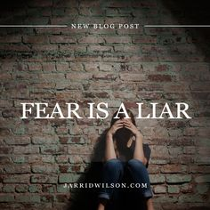 I will fear NOTHING because NOTHING is greater then my God. Fear Is A Liar. By Jarrid Wilson