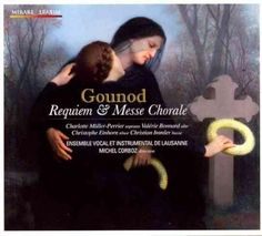 Charlotte Muller-Perrier - Gounod: Requiem, Messe Chorale