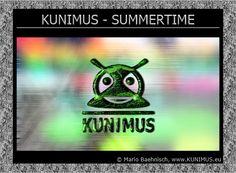 KUNIMUS - SUMMERTIME on RADIO KUNIMUS ® ♪♫ http://radio.kunimus.eu/#news