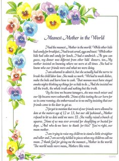 Meanest Mother in the World! Thanks Mom. I love this poem. Mom Poems, Mothers Day Poems, Mother Poems, Mothers Day Cards, Mother And Father, Happy Mothers Day, Pray For America, Pomes, True Words