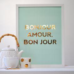 French Gold Print Poster Bon Jour Amour - mint gold foil interior decorators bedrooms design and decoration de casas Paris Rooms, Paris Bedroom, Litho Print, Good Morning Love, Beautiful Morning, Beautiful Life, Mint Gold, White Gold, Gold Foil Print