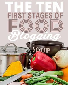 welcome to the first ten first stages of food blogging. This is exactly what you should do when you start a food blog.