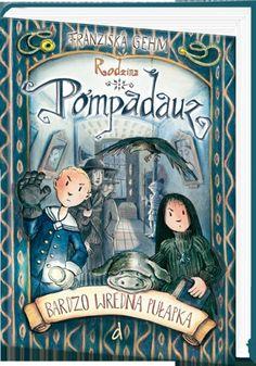 Okładka książki Rodzina Pompadauz. Bardzo wredna pułapka