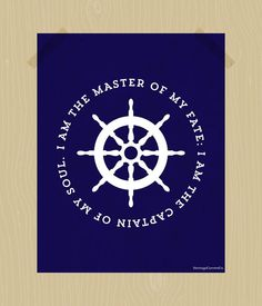 Captain's Ship Wheel Printable Nautical Print I Am the Master of My Fate Quote Print Invictus 11 x 14 Navy Blue White Wall Art Digital Prin